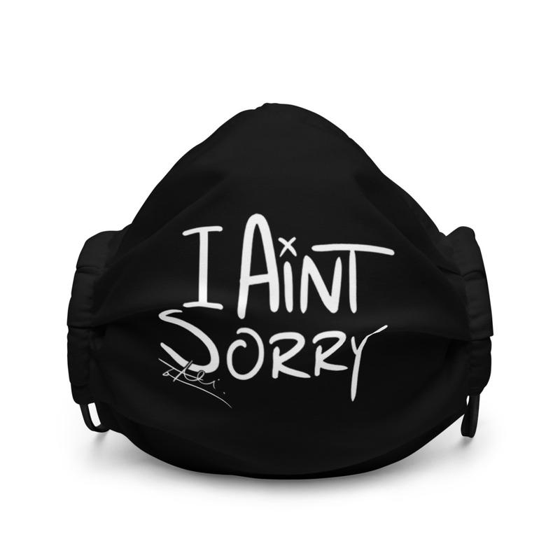 I Ain't Sorry Mask