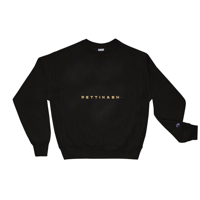 PettiKash Champion Sweatshirt