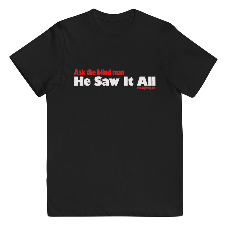 Ask the Blind Man t-shirt (youth)