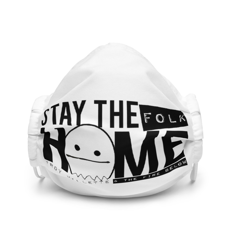 """Stay the Folk Home"" Face Mask"