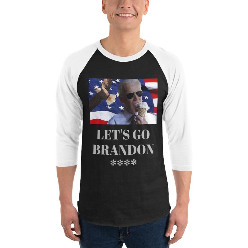 Let's Go Brandon 3/4 sleeve raglan shirt