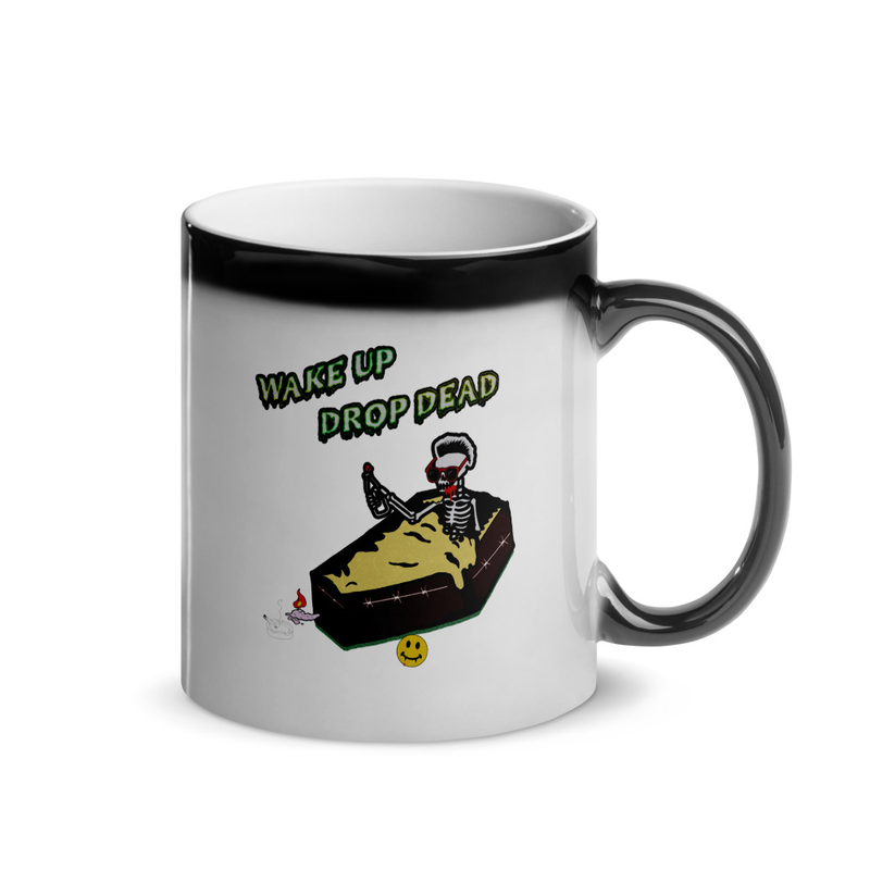 Wake Up Drop Dead Magic Coffee Mug