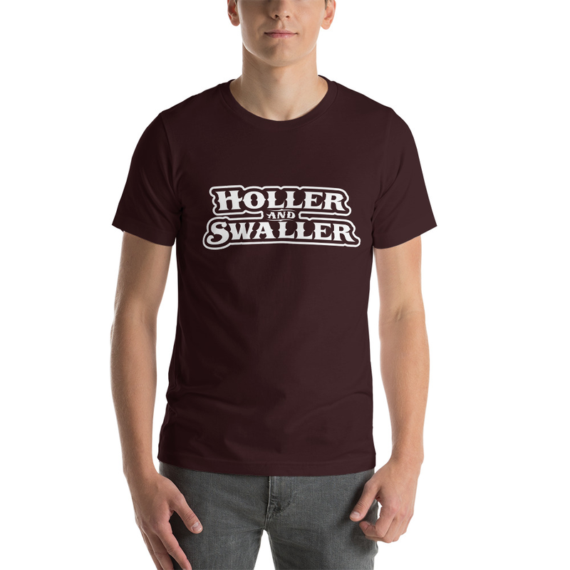 Holler and Swaller Unisex T-Shirt