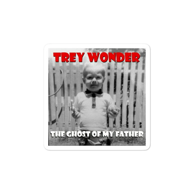Trey Wonder - the ghost of my father