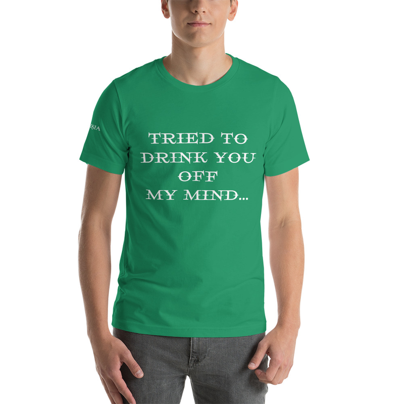 Tried To Drink You Short-Sleeve Unisex T-Shirt