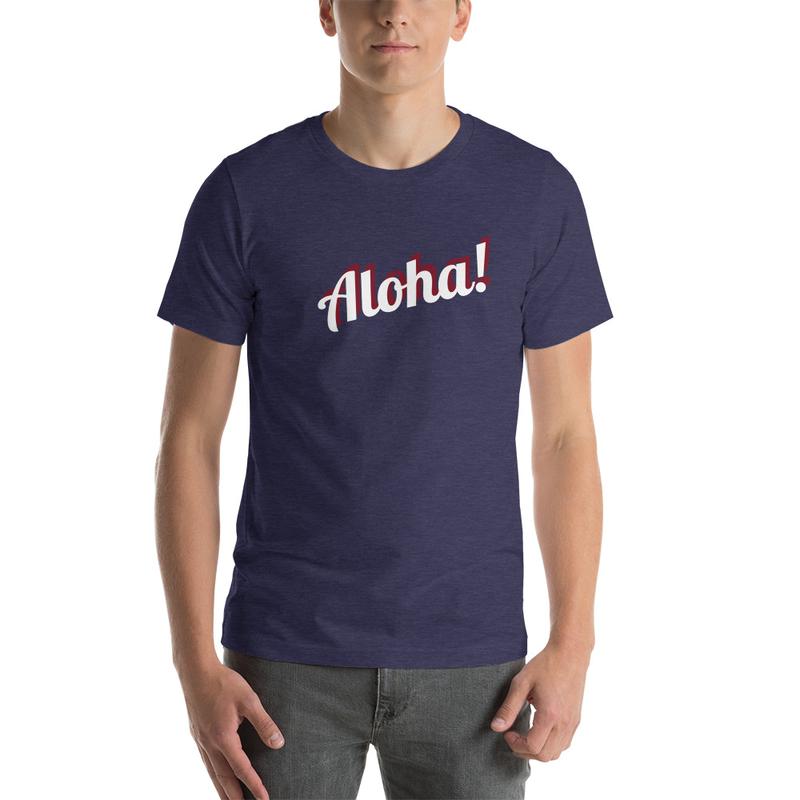 Unisex-T Aloha
