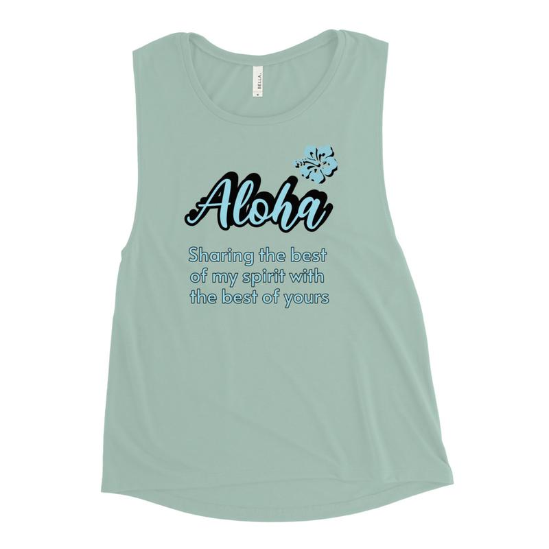 Women Tank Aloha Sharing the best of my Spirit