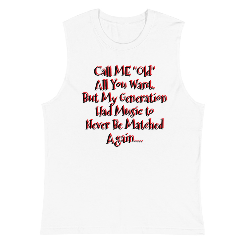 My-OLD-Generation-Music - Muscle Shirt