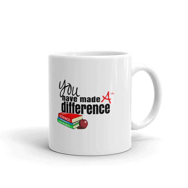 You Have Made A Difference Mug