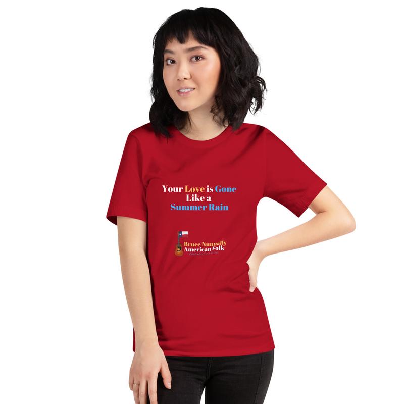 """Your Love Is Gone Like A Summer Rain"" Short-Sleeve Unisex T-Shirt"