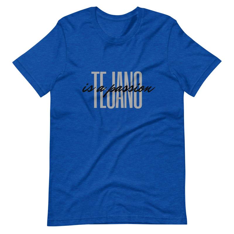 Tejano Passion (Upgraded Unisex)