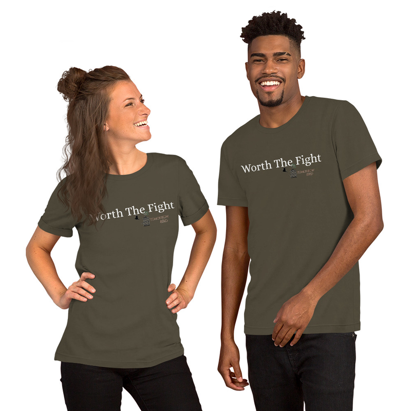 """WORTH THE FIGHT"" Short-Sleeve Unisex T-Shirt"