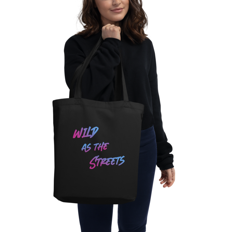 """""""Shades of Night"""" - Wild as the Streets Text - Eco Tote Bag"""