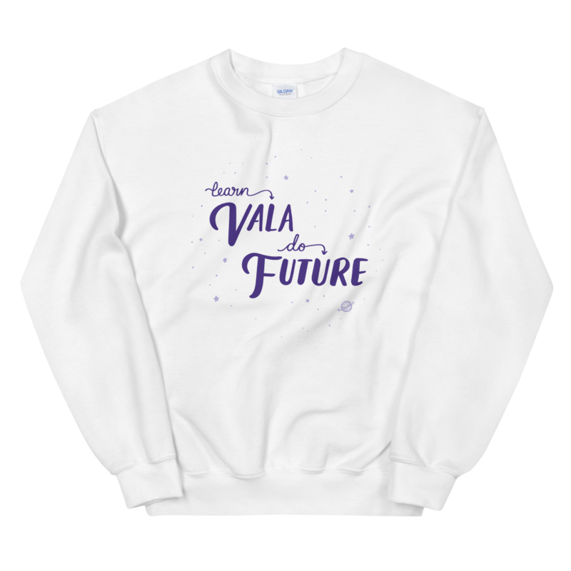 """Learn Vala, Do Future"" Pullover - Unisex (Seasonal)"