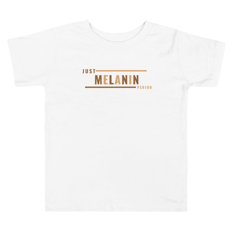 Just Melanin PERIOD Toddler Short Sleeve Tee