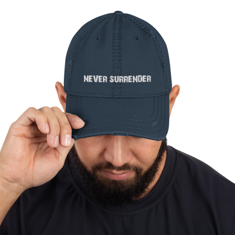 """""""Never Surrender"""" Distressed Hat (Billy Falcon Eph. 6:12 on back)"""