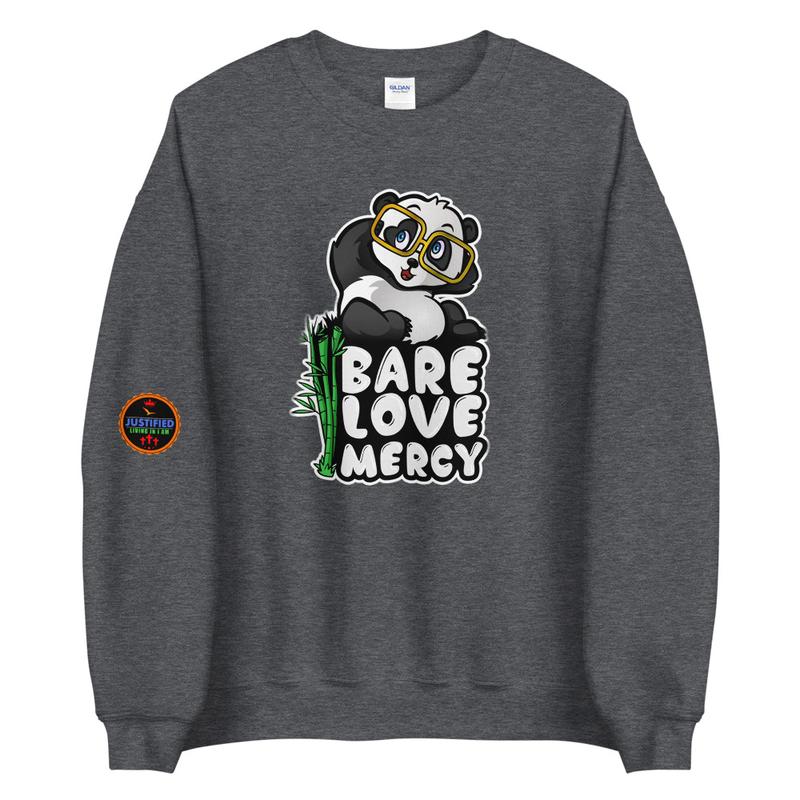 Bare Love Mercy Unisex Sweatshirt