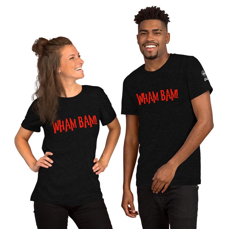 Short-Sleeve Unisex T-Shirt - WHAM BAM!