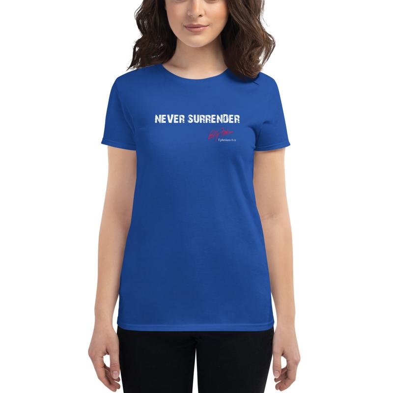 """Never Surrender"" Women's short sleeve t-shirt"