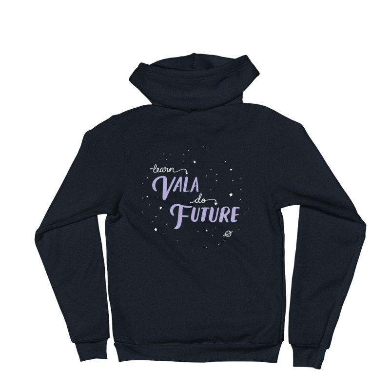 """Learn Vala, Do Future"" Zip Hoodie"
