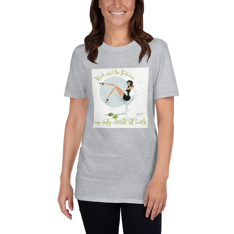 We Only Drink At Work  Short-Sleeve Unisex T-Shirt