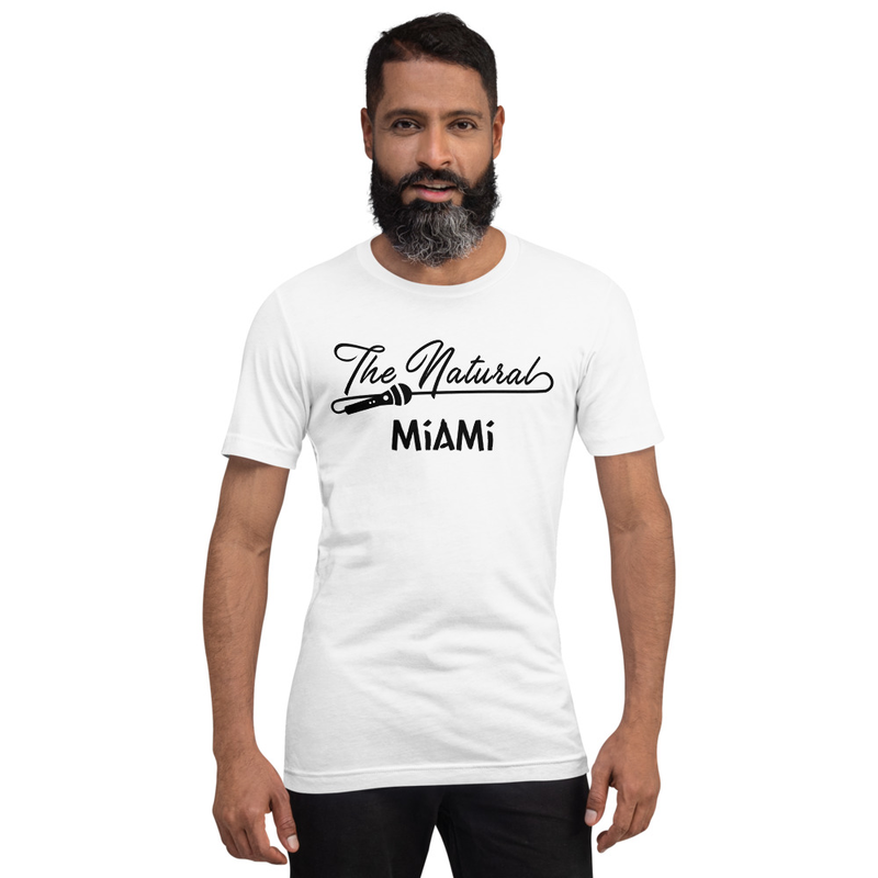 The Natural Miami Unisex T-Shirt