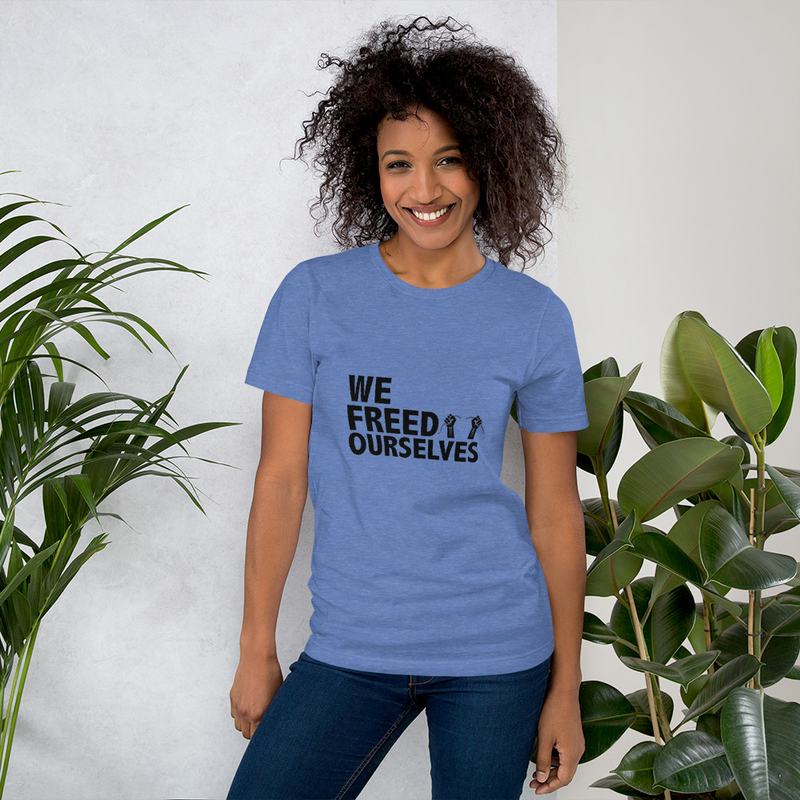 We Freed Ourselves Short-Sleeve Unisex T-Shirt