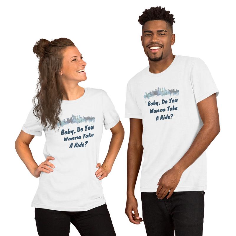Short-Sleeve Unisex T-Shirt - Baby Do You Wanna