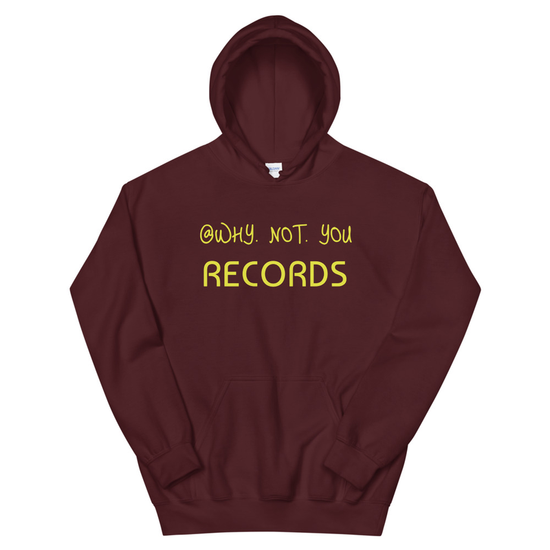 """""""Why Not You""""  Hoodie"""