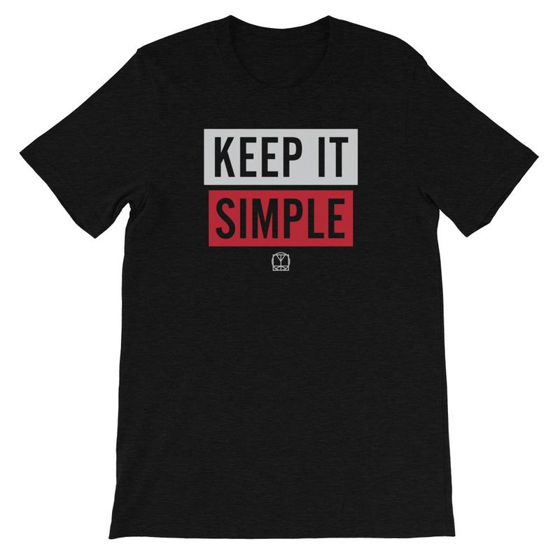 Keep It Simple - Unisex T-Shirt image