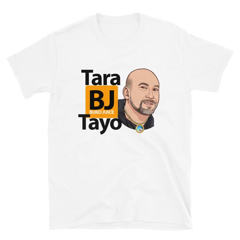 Tara Buko Juice Tayo White S/S Unisex T-Shirt