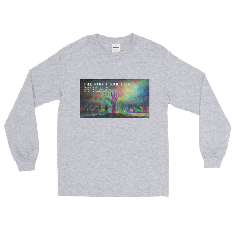 'The Fight for Life' Classic Fit Long Sleeve Shirt