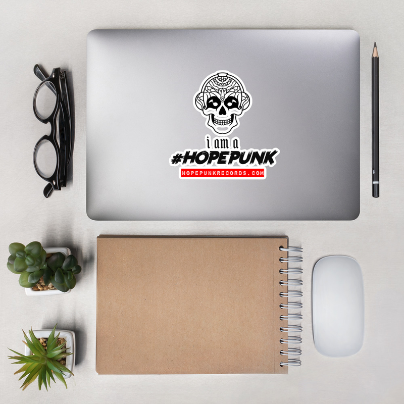 Bubble-free stickers - I am a HopePunk