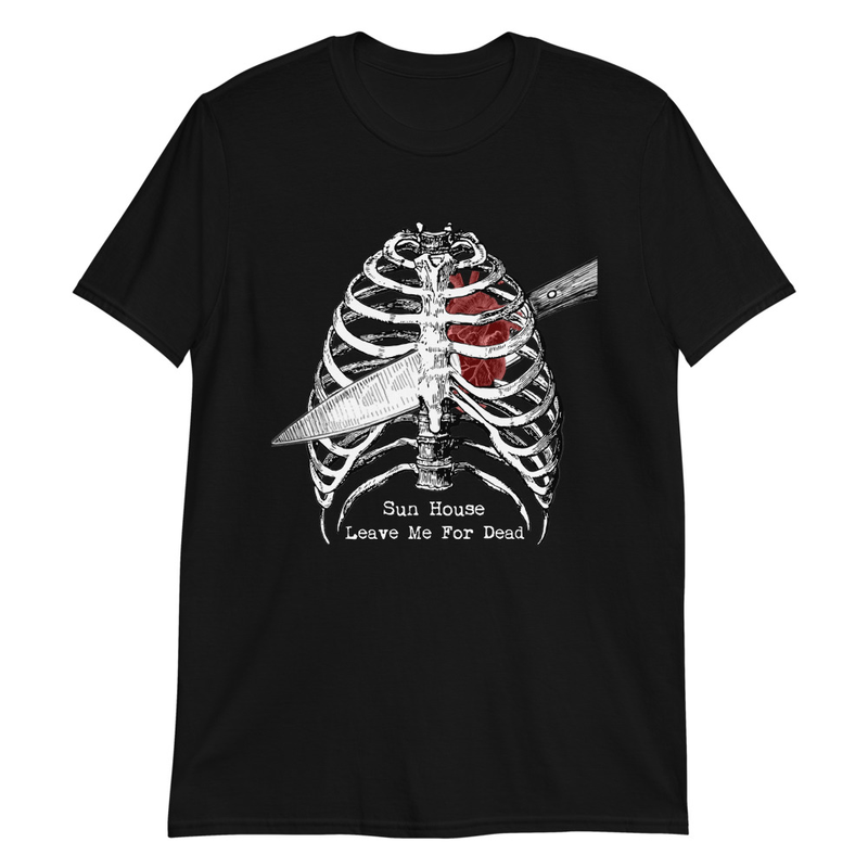 Leave Me For Dead T-Shirt