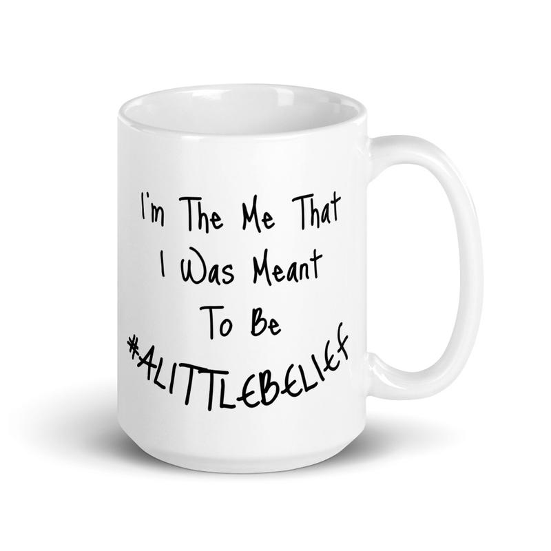 A Little Belief Mug