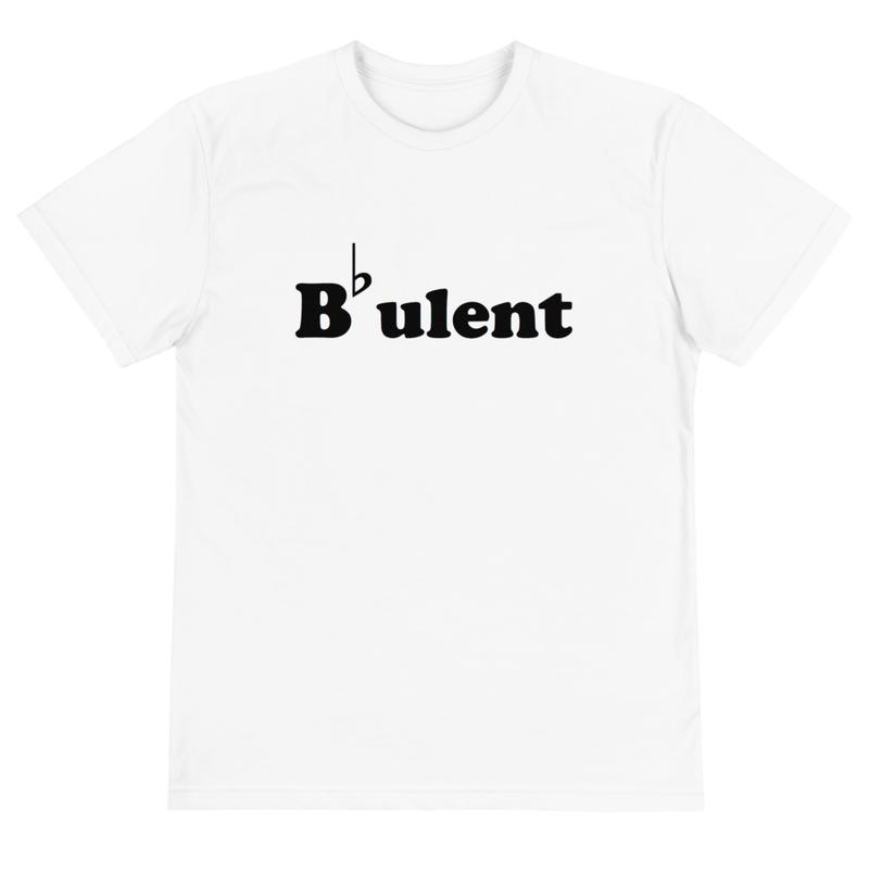 B-Flatulent Sustainable T-Shirt