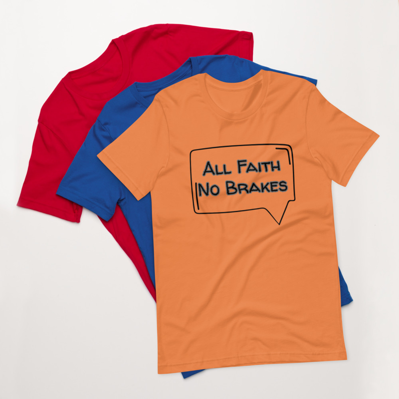 All Faith T-Shirt B Version