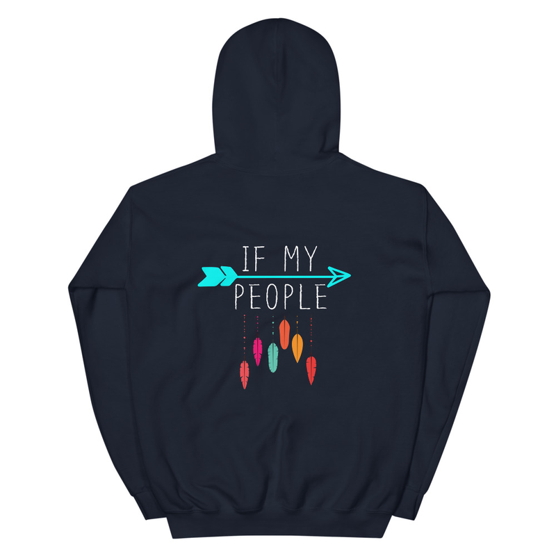 If My People Hoodie