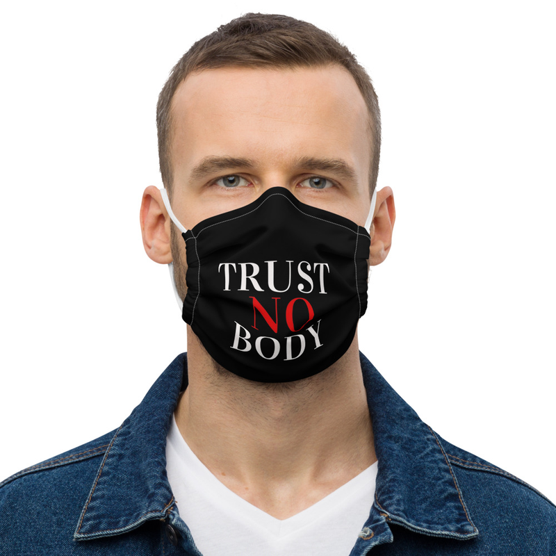 TRUST NO BODY MASK