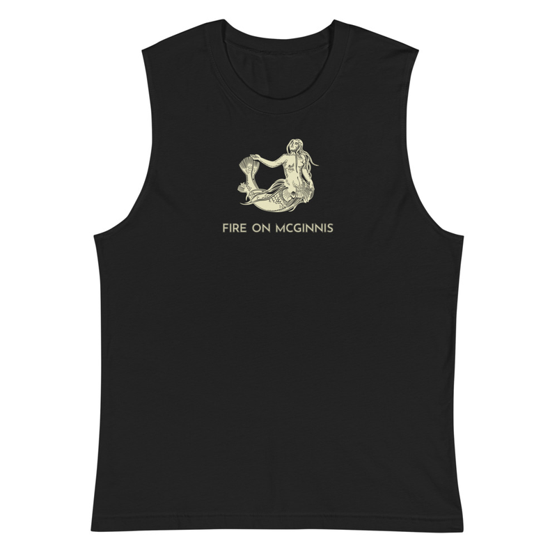 Fire on McGinnis Selkie Muscle Shirt