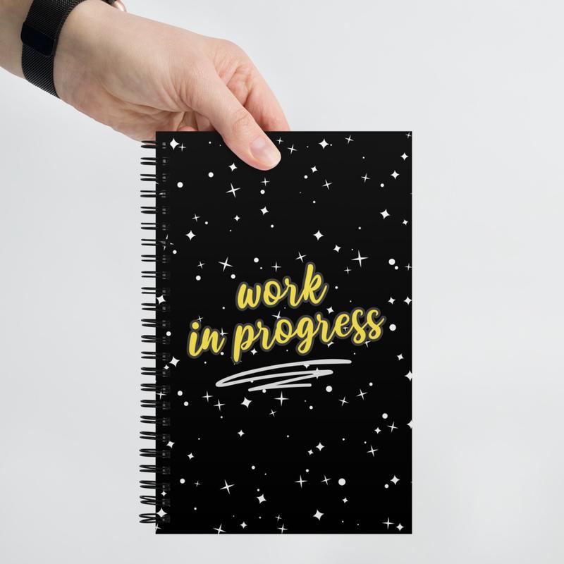 """""""Work in Progress"""" Spiral notebook"""