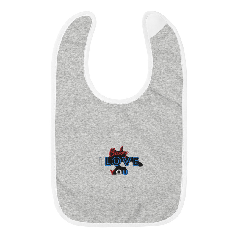 BABY I LOVE YOU Embroidered Baby Bib