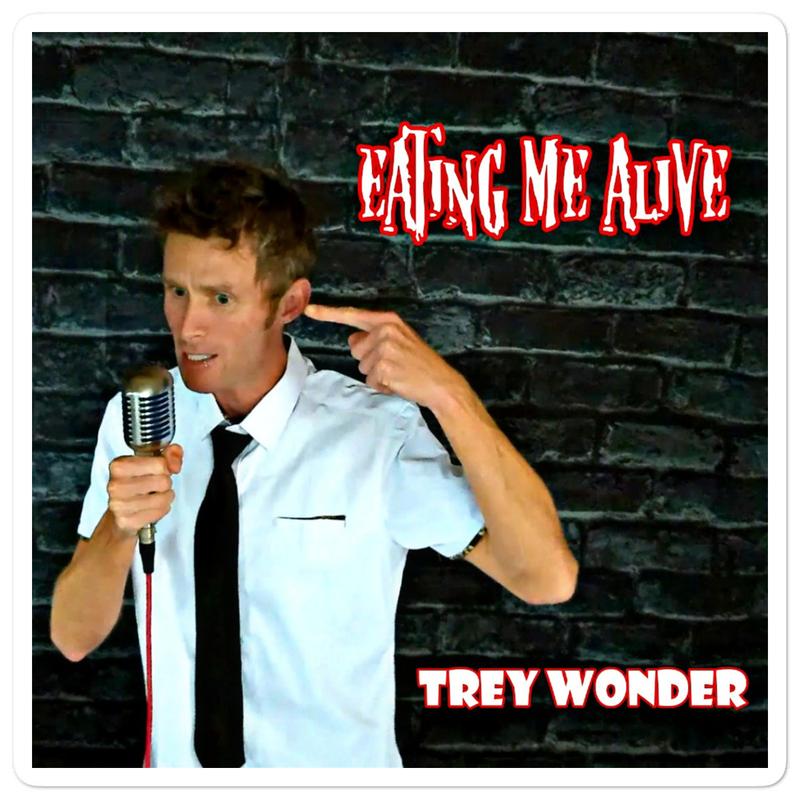 Trey Wonder- eating me alive