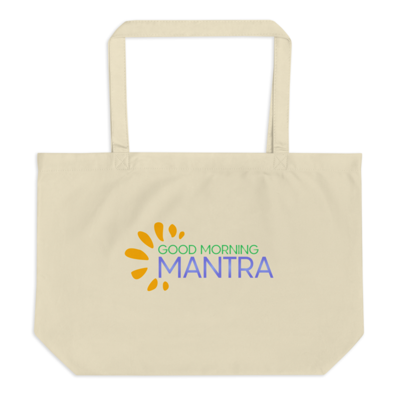 """""""Good Morning Mantra"""" - Double-sided - Large Eco Tote Bag"""