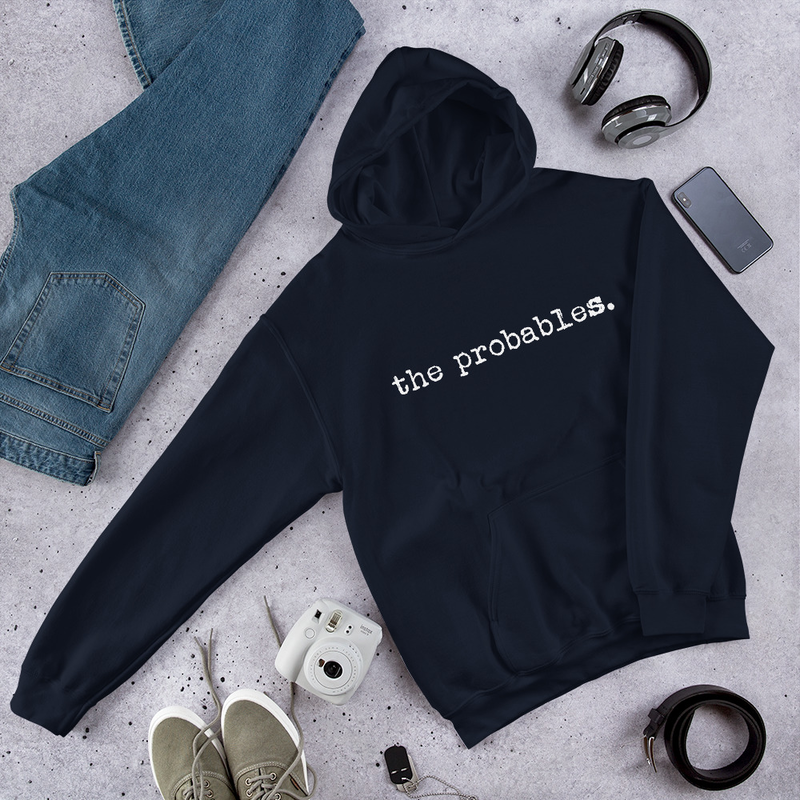 the probables. White Text Unisex Hoodie
