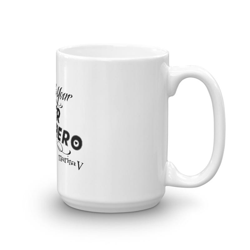 Unleash Your Inner Superhero Mug