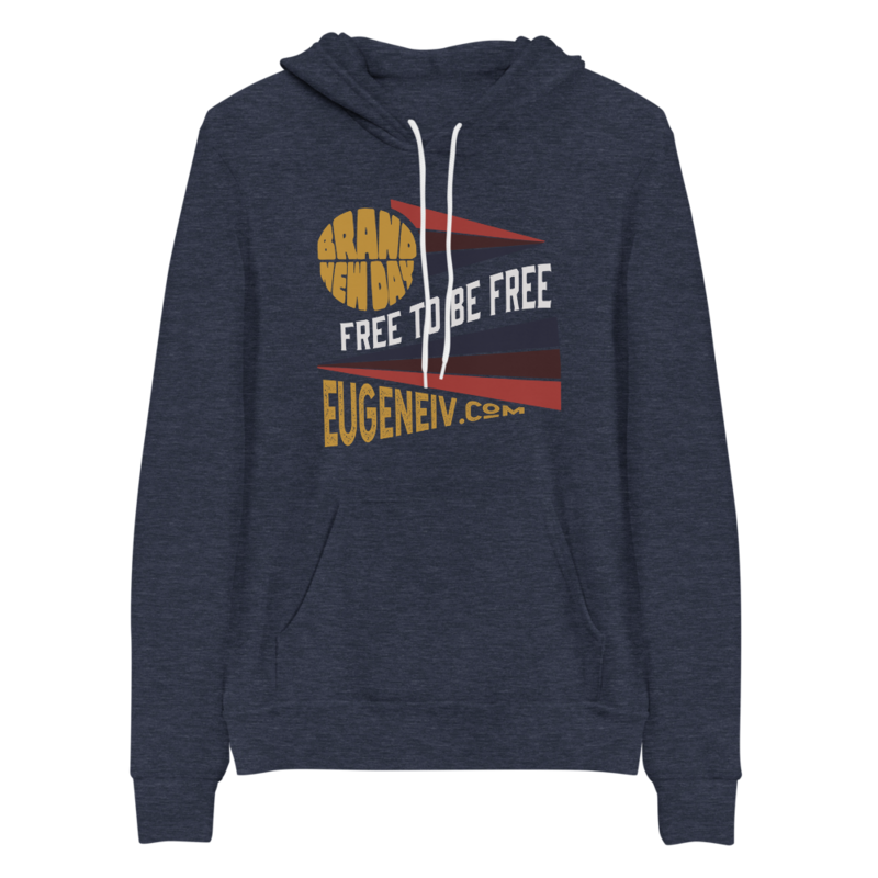 """Brand New Day """"Free To Be Free"""" (hoodie)"""