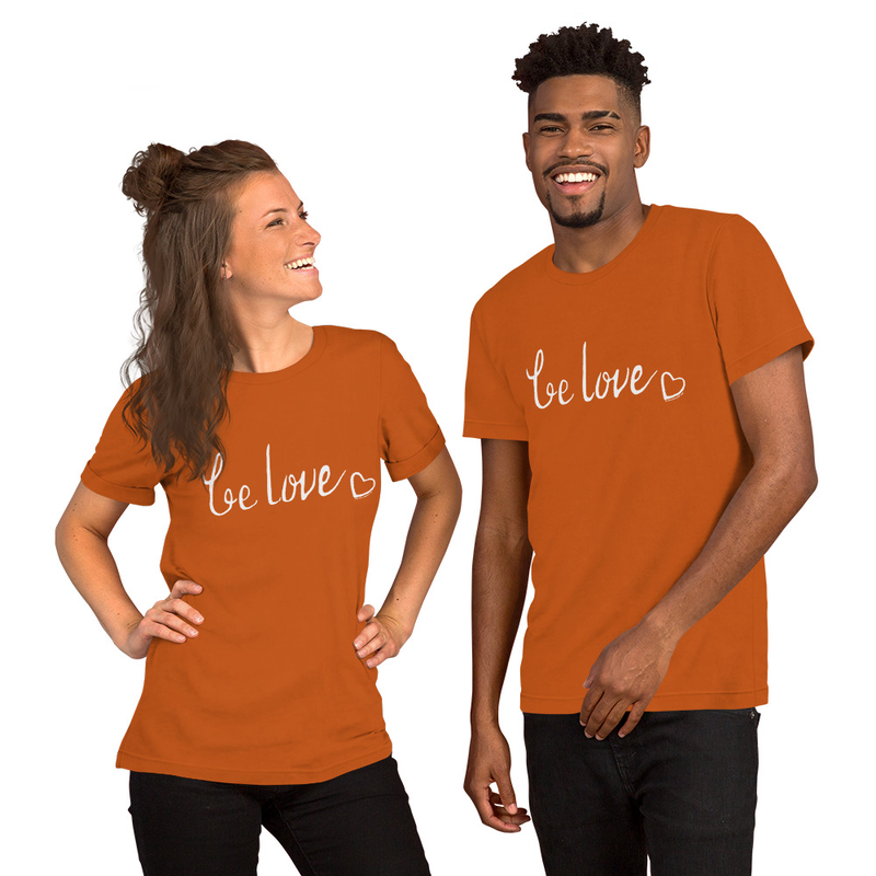 Be Love Short-Sleeve Unisex (Choose Color)