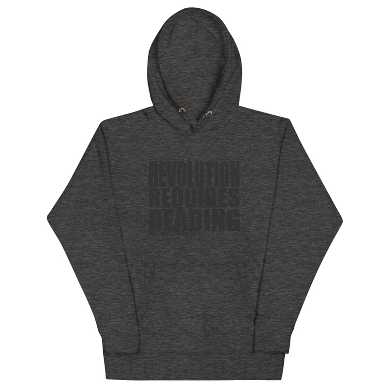 Revolution Requires Reading Hoodie