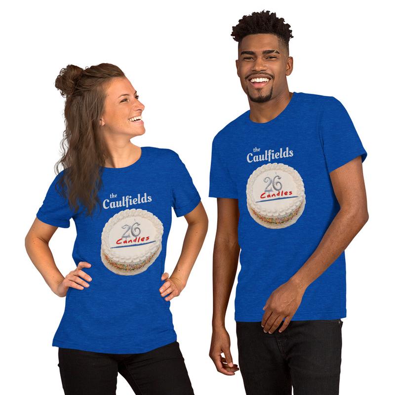 Short-Sleeve Unisex T-Shirt - Caulfields 26 Candles